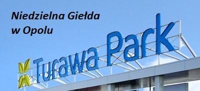 Niedzielna Giełda w Opolu Turawa Park